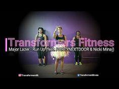 Get Fit with Transformers Fitness - Major Lazer  'Run Up' (feat. PARTYNEXTDOOR & Nicki Minaj) - YouTube