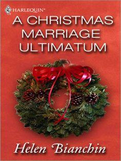 A Christmas Marriage Ultimatum (Feature Anthology) - Kindle edition by Helen Bianchin. Romance Kindle eBooks @ Amazon.com.