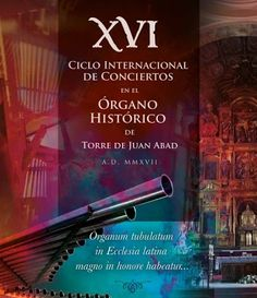 XVI Ciclo Internacional de Conciertos Órgano Histórico de Torre de Juan Abad