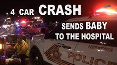 4 Car Crash Sends Baby to the Hospital