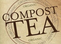 Compost tea is a perfect lawn and garden feed for those who want a liquid supplement for their plants and soil. Includes easy to make recipe.