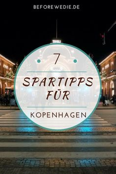 Kopenhagen Spartipps Copenhagen on a budget