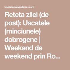 Reteta zilei (de post): Uscatele (minciunele) dobrogene | Weekend de weekend prin România Vegan Food, Vegan Recipes, Veggie Food, Vegane Rezepte, Vegan Meals, Vegetarian Food, Vegetarian Recipes