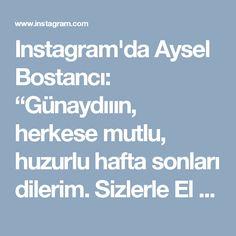 """Instagram'da Aysel Bostancı: """"Günaydııın, herkese mutlu, huzurlu hafta sonları dilerim. Sizlerle El Açması Gül Böreği tarifi paylaşmak istiyorum, denemenizi tavsiye…"""""""