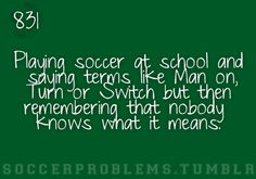 Hated playing soccer in elementary!!! No1 really knew how to play right! I would just b like whatever my teams gonna lose whether I try or not....