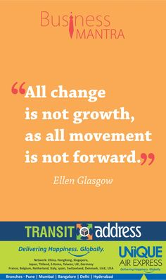 All Change is Not Growth, As All Movement is Not Forward
