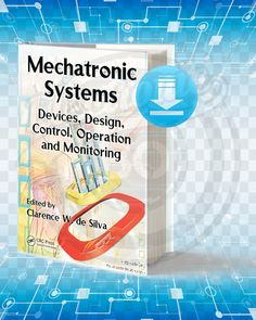 Free Book Mechatronic Systems First Edition By de Silva, Clarence W pdf. Basic Electronic Circuits, Electronic Circuit Projects, Electronic Books, Electronics Projects, Computer Lab Rules, Computer Build, Mechatronics Engineering, Electrical Engineering, Robotic Automation