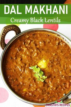 Dal makhani (Stovetop & Instant pot) Makhani Recipes, Curry Recipes, Veggie Recipes, Cooking Recipes, Veggie Meals, Healthy Recipes, Healthy Meals, North Indian Vegetarian Recipes, Indian Food Recipes