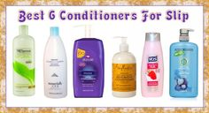 CONDITIONERS WITH GREAT SLIP