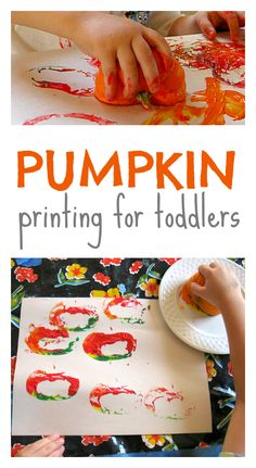 Pumpkin Prints for big ( preschooler) and little ( toddler) kids. Great for Halloween or Thanksgiving