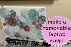 How to Make a Removable Laptop Cover