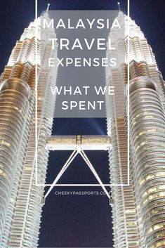 Malaysia Travel Expenses - What We Spent and How - Cheeky Passports