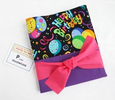 HAPPY BIRTHDAY Pillowcase with PURPLE Fabric & Tag . . . $15 . . . Perfect for SLEEPOVERS!  Wrap your gift in it too! . . .  by SEWING the ABCs. PIN IT to FIND IT!