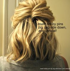 half french twist-pull a section from one side of your head to the back and insert bobby pin vertically, grab a section from the opposite side, bring it back, flip it around and insert bobby pins on the underneath section vertically and zig zag side down
