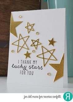 Card by Jen del Muro. Reverse Confetti stamp set: Because of the Brave. Confetti Cuts: Seeing Stars. Thank you card. Gratitude card. Anniversary card. Friendship card. Encouragement card.
