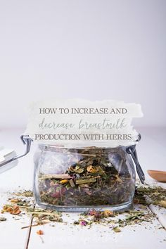 Breastfeeding? Are you struggling with low milk supply, or are you ready to wean baby? Learn how to increase and decrease breastmilk production with herbs.
