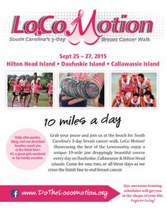 30 Miles in 3 Days on 3 Islands. LoCoMotion is South Carolina's 3-Day Breast Cancer Walk, September 25-27, 2015. #SCLowcountry #Daufuskie #Callawassie #HiltonHead