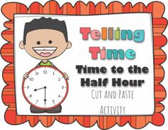 Help you kids master telling time to the the half hour with this hands on activity. When your students finish this activity you will get four great posters to display.This resource is a cut and paste activity. Students have to read the time, cut them out, color them, and paste them under the proper clock.Color and black and white version included.Helps to meet common core standards:CCSS.Math.Content.1.MD.B.3 - Tell and write time in hours and half-hours using analog and digital…