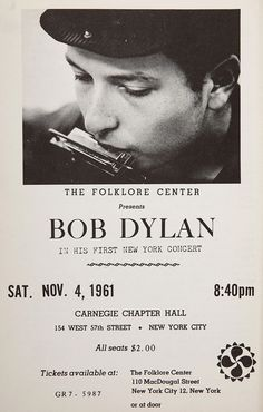 classicconcertposters:    Bob Dylan  Carnegie Chapter Hall, November 4, 1961