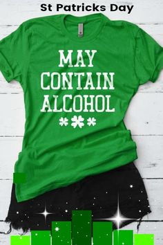 St Patricks Day Shirt, May Contain Alcohol Shirt, St. Patty's Shirt, Funny Irish Shirt, Lucky Shirt, Shamrock, Drinking Tee #ad