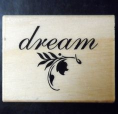 "$4.98/Wood mounted Rubber Stamp ""Dream""  words/phrases/text for scrapbooking, papercrafting, arts & crafts, stamping and more! https://www.etsy.com/shop/ShellysSweetFinds"