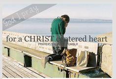 Having a Christ centered heart