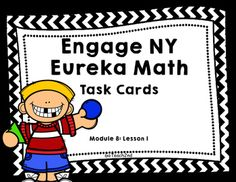 This product is intended to be a companion to Engage NY/ Eureka Math (which are the same). 16 Task Cards to Review Engage NY/ Eureka Math from Module 8: Lesson 1.This product can be used for:        -Math Centers-Task Cards -Early Finishers-Small Group-Interventions to review lessonsI use these as task cards to review each lesson after I have taught the lesson.