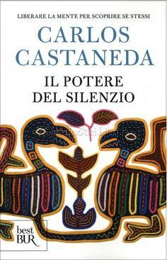 Il Potere del Silenzio di Carlos Castaneda - inviati  in Recensioni Libri:       Autore: Carlos Castaneda  Spoiler   Carlos Castaneda, in origine Carlos César Salvador Aranha Castañeda (Cajamarca, 25 dicembre 1925 – Los Angeles, 27 aprile 1998), è stato uno scrittore peruviano naturalizzato statunitense nel 1957. I registri per limmigrazione relativamente a Carlos Cesar Arana Castaneda indicano che egli nacque il 25 dicembre 1925 (tuttavia nelle conversazion... Carlos Castaneda, Don Juan, Free Apps, Audiobooks, Ebooks, Coding, Ebay, Blog, Magazine Covers