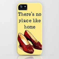 There's No Place Like Home Wizard of Oz Phone Cases | POPSUGAR Tech