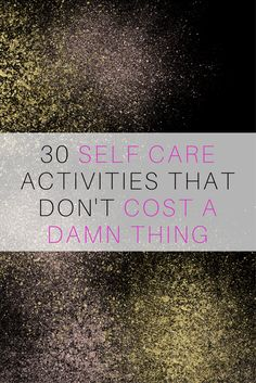 Self care for when you're broke