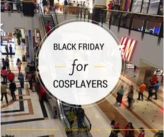 Black Friday is coming! Here are my top tips on scoring amazing deals for your cosplay! #blackfriday #cosplay #savings