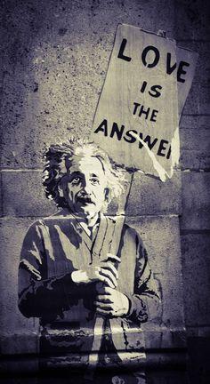 love is the answer - albert einstein - street art graffiti - BANKSY Street Art Banksy, Banksy Art, Bansky, Banksy Stencil, Amazing Street Art, Amazing Art, Street Art Love, Urbane Kunst, Grafiti