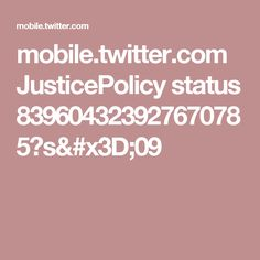 mobile.twitter.com JusticePolicy status 839604323927670785?s=09