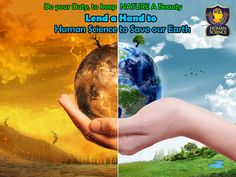 Let's save our planet with Human Science....!!!! www.humanscience.in