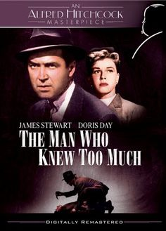 The Man Who Knew Too Much by Alfred Hitchock — the first Hitchcock movie I ever saw as a kid. It terrified me at times but I always want to see it again.