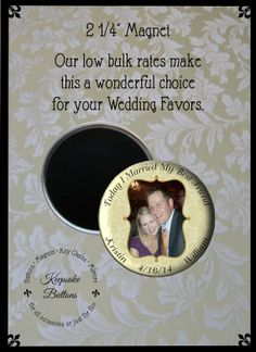 """2.25 Custom Wedding Favors Magnet """"Today I Married My Best Friend"""" by KeepsakeButtons, $4.00"""