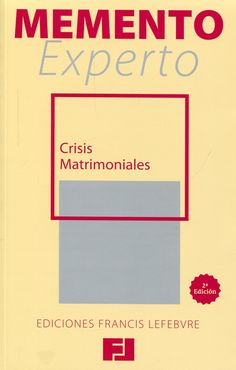 Crisis matrimoniales / coordinadora, Encarnación Roca Trías. - Memento experto Francis Lefebvre. - 2ª ed. - 2014