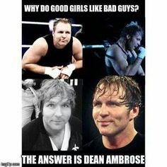 because sherri falls in love with the badest man alive like dean ambrose is turn on for me and i love him and dean protect my heart with is sexy blue eyes
