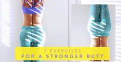 7 Exercises That Will Shape Your Butt—And Maybe Change Your Life