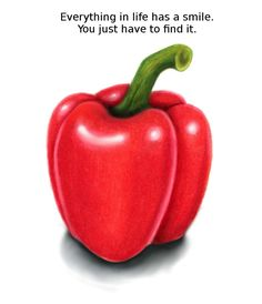 There are hidden smiles everywhere, even in fruits and vegetables, even in situations when we feel sad or scared.