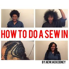 How to do a sew in by : NEWJACKCIDNEY