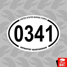 United States Marine Corps MOS 0341 Mortarman Oval Sticker Self Adhesive Vinyl usmc semper infantry - Natalie Austin, Cheap Screen Printing, The Only Exception, Army Mom, One Team, Marine Corps, Usmc, Adhesive Vinyl, Bumper Stickers