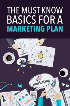 Know these basics to help you with your marketing plan! #Blog