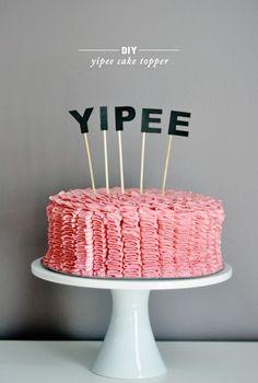 DIY Yipee Cake Topper - lark&linen