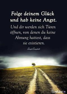 Mondkraft heute, 02. November 2017 - Stimmungstief - Alpenschau.com Happy Quotes, Life Quotes, Happiness Quotes, Joseph Campbell, German Words, Relax, New Journey, Happy Thoughts, Cool Words