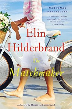 The Matchmaker/Elin Hilderbrand  in large print http://encore.greenvillelibrary.org/iii/encore/record/C__Rb1374408