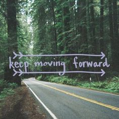 >>--keep moving forward---> seeguir adelante!
