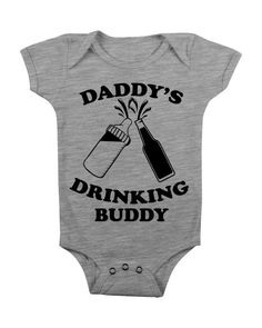 Daddys Drinking Buddy Onesie Shirt Funny Onesie Gift for New Dad Daddy Father Cute Unique Fathers Day Girl Boy Newborn (15.00 USD) by TeeTottlers