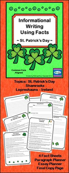 St. Patrick's Day Writing Lessons - Informational writing using fact sheets. Topics include St. Patrick's Day, Leprechauns, Shamrocks, and Ireland. Grades 4-7. ($) Repinned by SOS Inc. Resources pinterest.com/sostherapy/.
