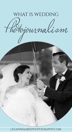 What is wedding photojournalism? - for brides